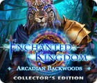 Enchanted Kingdom: Arcadian Backwoods Collector's Edition game