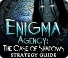 Enigma Agency: The Case of Shadows Strategy Guide game