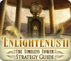 Enlightenus II: The Timeless Tower Strategy Guide game