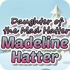 Madeline Hatter game