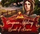 European Mystery: Scent of Desire game