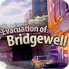 Evacuation Of Bridgewell game