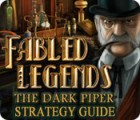 Fabled Legends: The Dark Piper Strategy Guide game