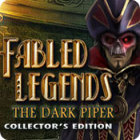 Fabled Legends: The Dark Piper Collector's Edition game