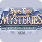 Fairy Tale Mysteries: The Puppet Thief Collector's Edition game