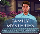 Family Mysteries: Echoes of Tomorrow game