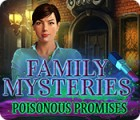 Family Mysteries: Poisonous Promises game