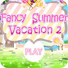 Fancy Summer Vacation game
