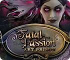 Fatal Passion: Art Prison game