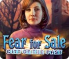Fear for Sale: City of the Past game
