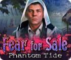 Fear For Sale: Phantom Tide game