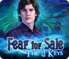 Fear for Sale: The 13 Keys game