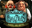 Fearful Tales: Hansel and Gretel game