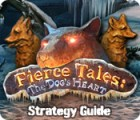 Fierce Tales: The Dog's Heart Strategy Guide game