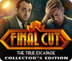 Final Cut: The True Escapade Collector's Edition game