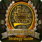 Flux Family Secrets: The Ripple Effect Strategy Guide game