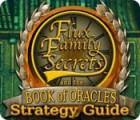 Flux Family Secrets: The Book of Oracles Strategy Guide game