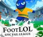 Foot LOL: Epic Fail League game