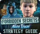 Forbidden Secrets: Alien Town Strategy Guide game