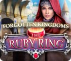 Forgotten Kingdoms: The Ruby Ring game