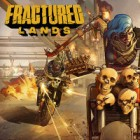 Fractured Lands game