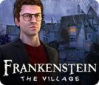 Frankenstein: The Village game