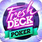 Fresh Deck Poker game