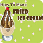How to Make Fried Ice Cream game