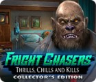 Fright Chasers: Thrills, Chills and Kills Collector's Edition game