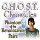 G.H.O.S.T Chronicles: Phantom of the Renaissance Faire game