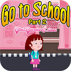 Go To School Part 2 game