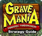 Grave Mania: Pandemic Pandemonium Strategy Guide game