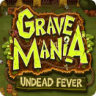 Grave Mania: Undead Fever game
