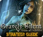 Gravely Silent: House of Deadlock Strategy Guide game