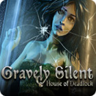 Gravely Silent: House of Deadlock game