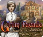 Grim Facade: Sinister Obsession Strategy Guide game