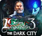 Grim Legends 3: The Dark City game