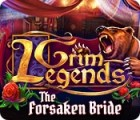 Grim Legends: The Forsaken Bride game