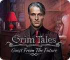 Grim Tales: Guest From The Future Collector's Edition game