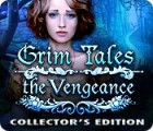 Grim Tales: The Vengeance Collector's Edition game