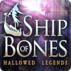 Hallowed Legends: Ship of Bones game