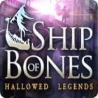 Hallowed Legends: Ship of Bones game