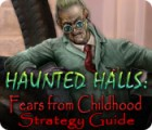 Haunted Halls: Fears from Childhood Strategy Guide game