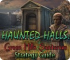 Haunted Halls: Green Hills Sanitarium Strategy Guide game