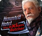 Haunted Hotel: The Axiom Butcher game