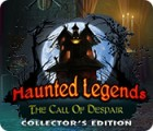 Haunted Legends: The Call of Despair Collector's Edition game