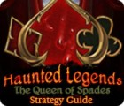 Haunted Legends: The Queen of Spades Strategy Guide game