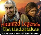 Haunted Legends: The Undertaker Collector's Edition game