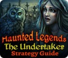 Haunted Legends: The Undertaker Strategy Guide game