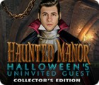 Haunted Manor: Halloween's Uninvited Guest Collector's Edition game